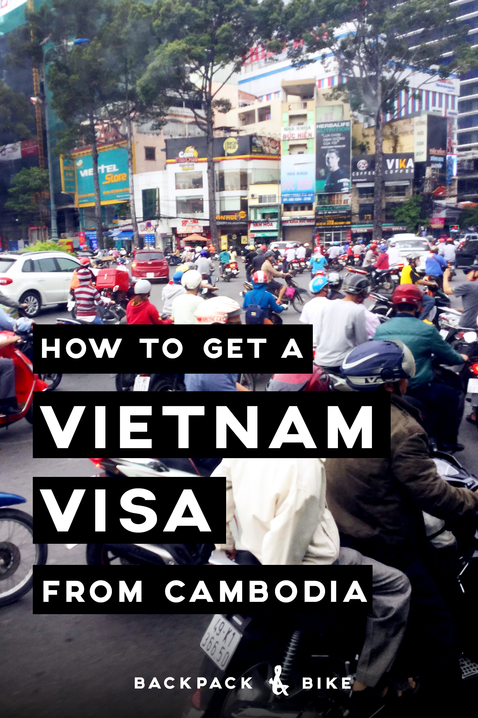 How to get a Vietnam Visa from Cambodia - Backpack & Bike