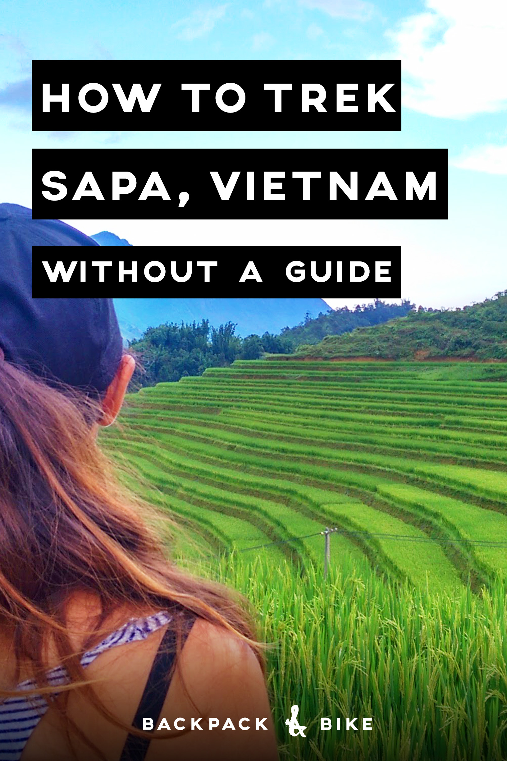 How to Trek Sapa Without a Guide - Backpack & Bike